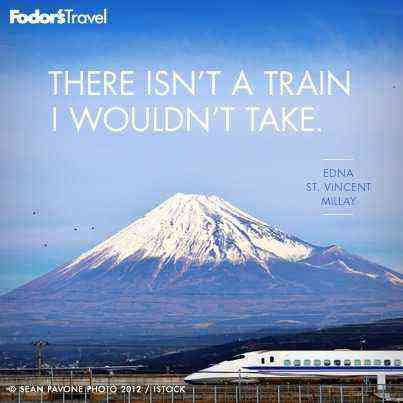 Travel Quote Of The Week On Trains Fodors Travel Guide